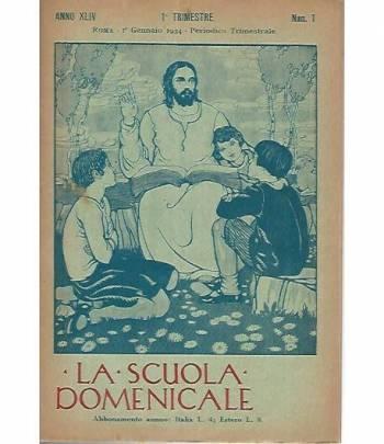 La scuola domenicale. Rivista 1 trimestre. 1 gennaio 1934