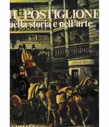 Il Postiglione nella storia e nell'arte