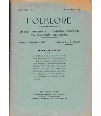 Folklore. Rivista trimestrale di tradizioni popolari. Anno XIII - N. 1 Genn. - Mar. 1929