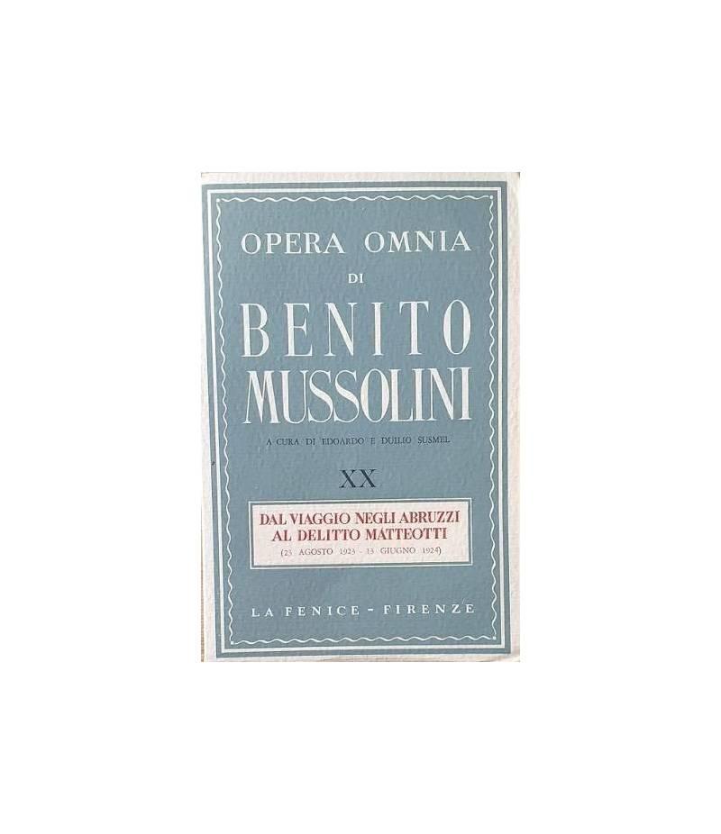 Opera Omnia di Benito Mussolini, vol. XX: Dal viaggio negli Abruzzi al delitto Matteotti (23 agosto 1923 - 13 giugno 1924)