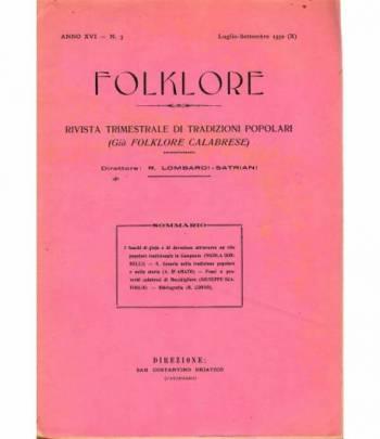 Folklore. Rivista trimestrale di tradizioni popolari. Anno XVI - N. 3 Lugl. - Sett. 1932