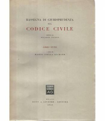 Rassegna di giurisprudenza sul codice civile. Libro sesto