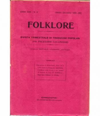 Folklore. Rivista trimestrale di tradizioni popolari. Anno XVII - N. 4 Ott. - Dic. 1932
