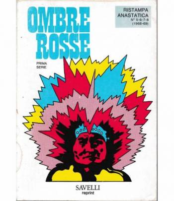 Ombre Rosse. Prima serie ristampa anastatica n° 5-6-7-8 (1968-69)