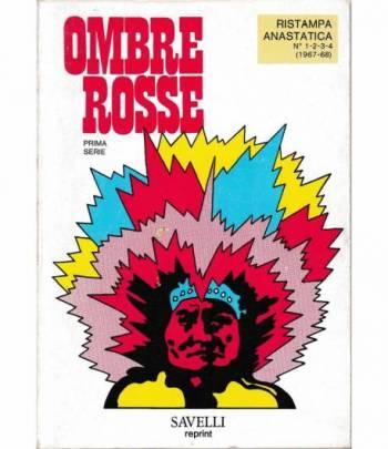 Ombre Rosse. prime serie. Ristampa anastatica n° 1-2-3-4 (1967-68)