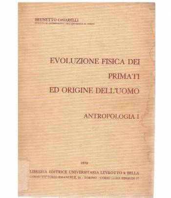 Evoluzione fisica dei primati ed origine dell'uomo. Antropologia I