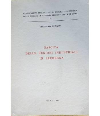 Nascita delle regioni industriali in Sardegna