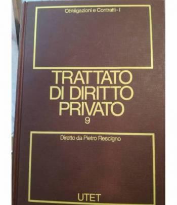 Trattato di diritto privato. 9. Obbligazioni e contratti. Tomo I.