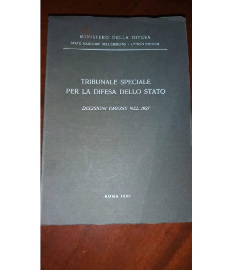 Tribunale speciale per la difesa dello stato Decisioni emesse nel 1927