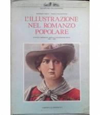L'illustrazione nel romanzo popolare. Tavole originali dalla collezione Rava 1907 - 1938