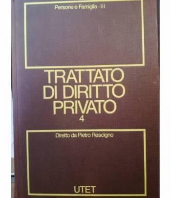 Trattato di diritto privato. 4. Persone e famiglia. Tomo III.