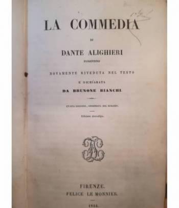 La Commedia. Commento di Brunone Bianchi