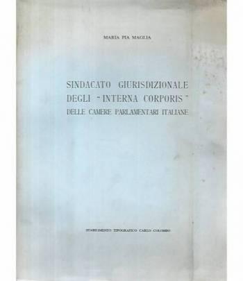 Sindacato giurisdizionale degli interna corporis della camere parlamentari italiane
