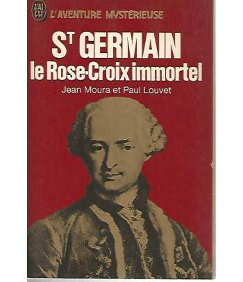 St Germain le Rose Croix immortel