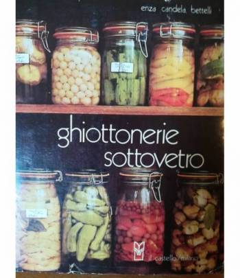Ghiottonerie sottovetro
