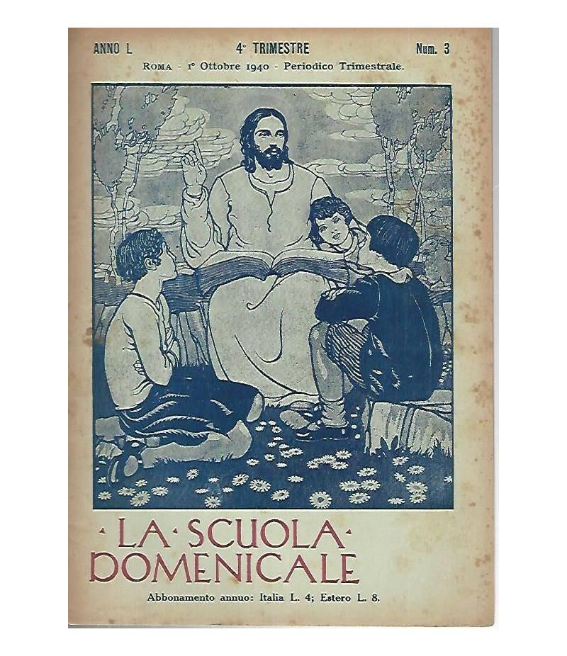 La scuola domenicale. Rivista 4 trimestre. 1 ottobre 1940