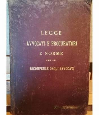 La legge che regola l'esercizio delle professioni di avvocato e procuratore (8.6.1874).
