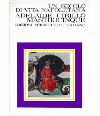 Un secolo di vita Napoletana