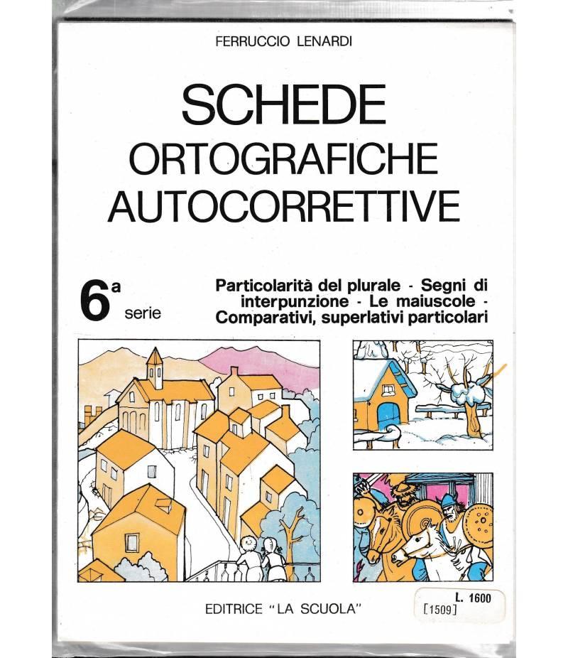 Schede ortografiche autocorrettive 6^ serie