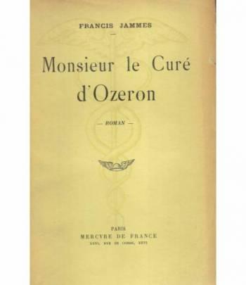Monsieur le Curé d'Ozeron. Roman.