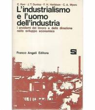 L'industrialismo e l'uomo dell'industria