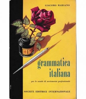 Grammatica italiana per le scuole di avviamento professionale