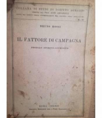 Il fattore di campagna. Profilo storico-giuridico.