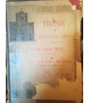 Diario delle feste per lo scoprimento della facciata di S. M. del Fiore e il Centenario di Donatello.