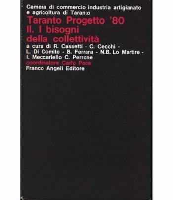 Taranto Progetto '80  Vol. 2° I bisogni della collettività