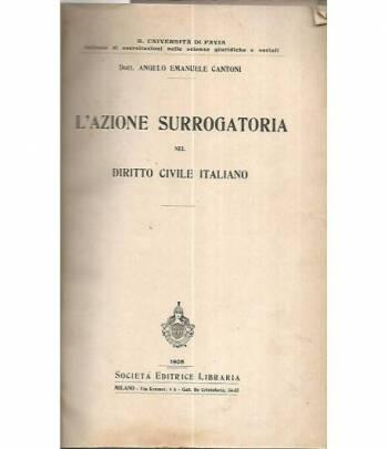 L'azione surrogata nel diritto civile italiano