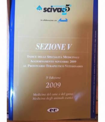 Indice delle specialità medicinali. Aggiornamento novembre 2009 al Prontuario Terapeutico Veterinario.