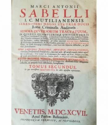 Summa diversorum tractatuum, in quibus quamplurimae universi juris (...). II. II. IV.