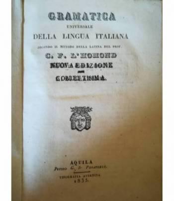 Gramatica universale della lingua italiana secondo il metodo della latina