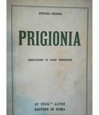 Prigionia. Prefazione di Luigi Federzoni.