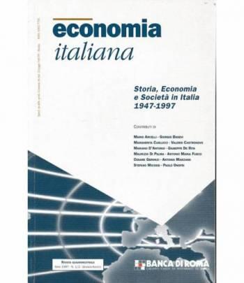 Economia Italiana. Storia, Economia e Società in Italia 1947-1997 anno 1997 n. 1/2 Gennaio - Agosto