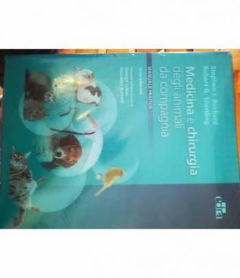 Medicina e chirurgia degli animali da compagnia. Manuale pratico.
