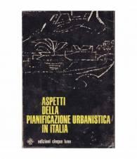 Aspetti della pianificazione urbanistica in Italia