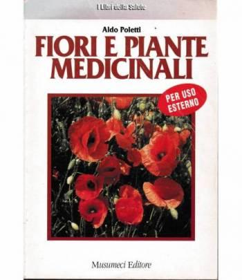 Fiori e piante medicinali per uso esterno