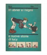 Li'l abner e i kigmi e nuove storie di Lucy. Supplemento al n.7 di Linus. Ottobre 1965.