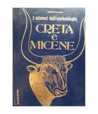 I misteri dell'archeologia Creta e Micene