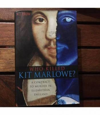 Who killed Kit Marlowe?