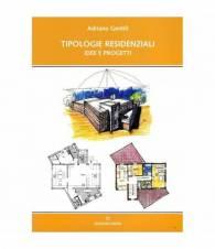 Tipologie residenziali. Idee e progetti