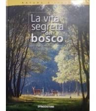 La vita segreta del bosco