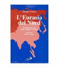 L'Eurasia del Nord. Il rischio del caos dopo l'impero sovietico