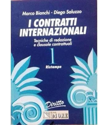 I contratti internazionali. Tecniche di redazione e clausole contrattuali. Tomo 1
