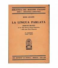 La lingua parlata. Esercizi pratici ad uso della Scuola di Grado Preparatorio e delle prime Classi Elementari