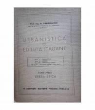 Urbanistica ed edilizia italiane. Parte prima: urbanistica
