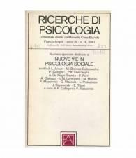 Ricerche di psicologia. Numero speciale dedicato a Nuove vie in psicologia sociale. Anno IV, n.14 1980.
