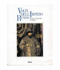 Volti dell'Impero Russo. Da Ivan il Terribile a Nicola I