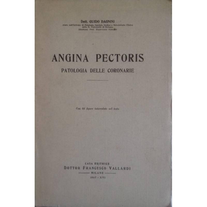 Angina Pectoris. Patologia delle coronarie